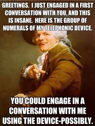Meme Conversation - call me maybe the joseph ducreux translation