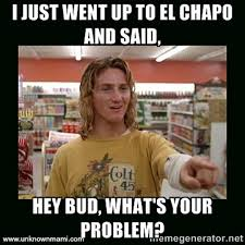 Internets Meme - 11 memes about the sean penn interview with el chapo by claudya