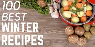 best winter recipes 100 delicious winter recipe ideas you absolutely must try