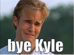 farewell kyle quickmeme