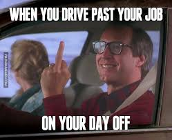 Glasses Off Meme - when you drive past your job on your day off image dubai memes