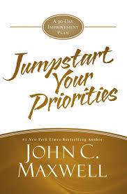 jumpstart your priorities ebook by john c maxwell 9781455588374