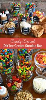 sundae bar toppings this candy covered diy ice cream sundae bar is an easy way to