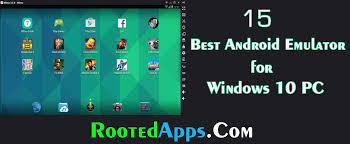 windows android emulator 15 best android emulator for windows 10 pc rooted apps