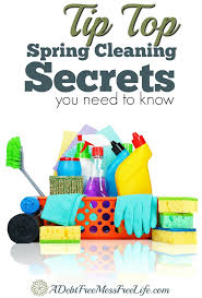 tip top spring cleaning secrets you need to know with free