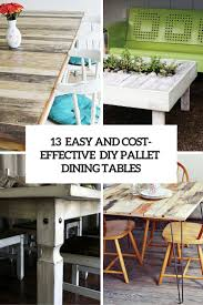 Patio Furniture Made From Pallets by 13 Easy And Cost Effective Diy Pallet Dining Tables Shelterness