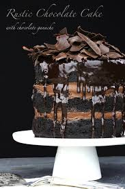 rustic chocolate cake with chocolate ganache eat drink binge