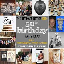 50th birthday party ideas 100 50th birthday party ideas by a professional party planner