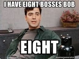 Meme Generator Office Space - i have eight bosses bob eight office space meme meme generator