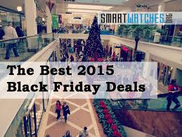 mall black friday deals the best 2015 black friday deals for smartwatches and wearables