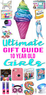 best gifts for 10 year amazing gifts and