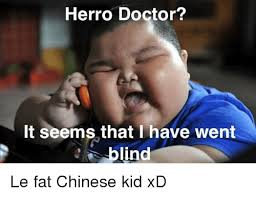 Meme Fat Chinese Kid - 25 best memes about fat chinese kid fat chinese kid memes