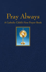 prayer book always a catholic child s prayer book