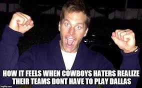 Dallas Cowboy Hater Memes - image tagged in dallas cowboys tom brady cowboys haters imgflip