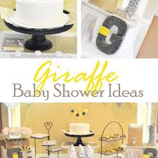 giraffe baby shower ideas giraffe baby shower ideas