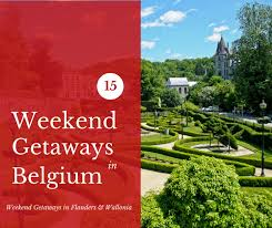 our top 15 weekend getaways in belgium