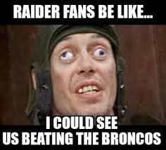 Broncos Defense Meme - raiders fans be like haha other football teams pinterest