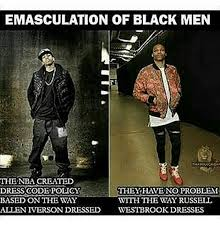 Allen Iverson Meme - emasculation of black men the nba created dress code policy the