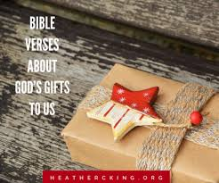 bible verse gifts bible verses about god s gifts to us c king room to breathe