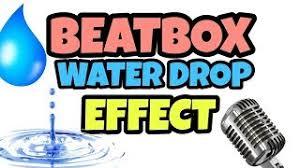 tutorial beatbox water drop category beatbox tutorial water drop auclip net hot movie