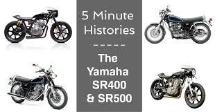 yamaha 5 minute histories the yamaha sr400 u0026 sr500