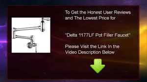 Delta Pot Filler Faucet Review Delta 1177lf Pot Filler Faucet Youtube