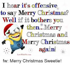 i hear it s offemsive to say merry well if it bothers you