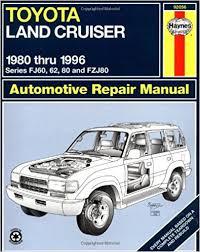 toyota land cruiser fj60 62 80 u0026 fzj80 u002780 u002796 haynes repair