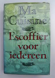 ma cuisine escoffier boekwinkeltjes nl escoffier a ma cuisine escoffier voor iedereen