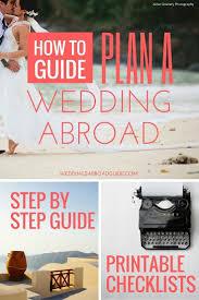 destination wedding planners best planning a destination wedding 17 best ideas about