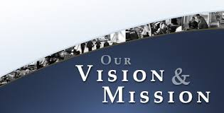 vision and mission vision and mission