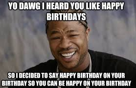 Burthday Memes - new best happy birthday memes for her latest collection