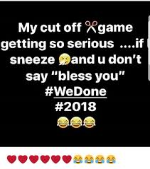 U Serious Meme - my cut off xgame getting so serious if sneeze and u don t say bless