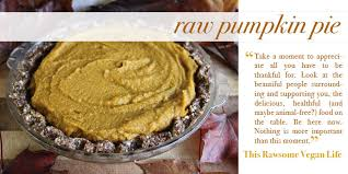 Healthy Vegan Thanksgiving Recipes My Top 5 Thanksgiving Raw Vegan Dessert Recipes The Global