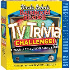Uncle John Bathroom Reader Uncle John U0027s Bathroom Reader Tv Trivia Challenge 2015 Desk