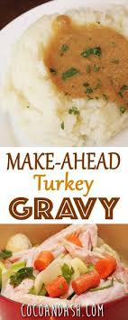 make ahead turkey gravy for thanksgiving recipe gravy