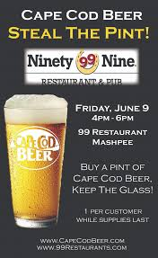 99 restaurant in mashpee steal the pint 6 9 cape cod beer