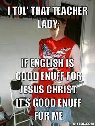 Teacher Lady Meme - english teacher meme more information djekova