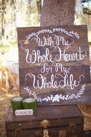 wedding quotes signs 20 wedding signs we intimate weddings small wedding