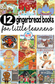 12 gingerbread books for little learners a dab of glue will do