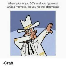 Doug Meme - 25 best memes about doug dimmadab doug dimmadab memes