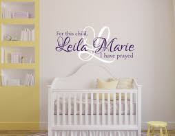 Custom Nursery Wall Decals by For This Child I Have Prayed Wall Decal Girls Name Wall