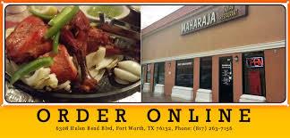maharaja indian cuisine maharaja indian restaurant fort worth order fort worth