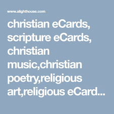 christian ecards christian ecards scripture ecards christian christian poetry