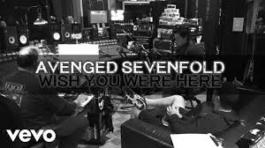 avenged sevenfold wish you were here