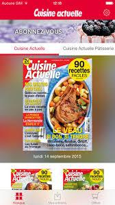 cuisine actuelle patisserie cuisine actuelle le magazine dans l app store