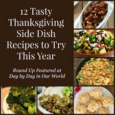 12 tasty thanksgiving side dish recipes to try day by day in our
