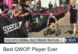 Qwop Meme - cano child with cerebral palsy finishes triathlon ocbsn best qwop