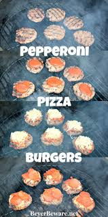 pepperoni pizza burgers beyer beware