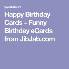 best 25 funny birthday ecards ideas on pinterest free ecards